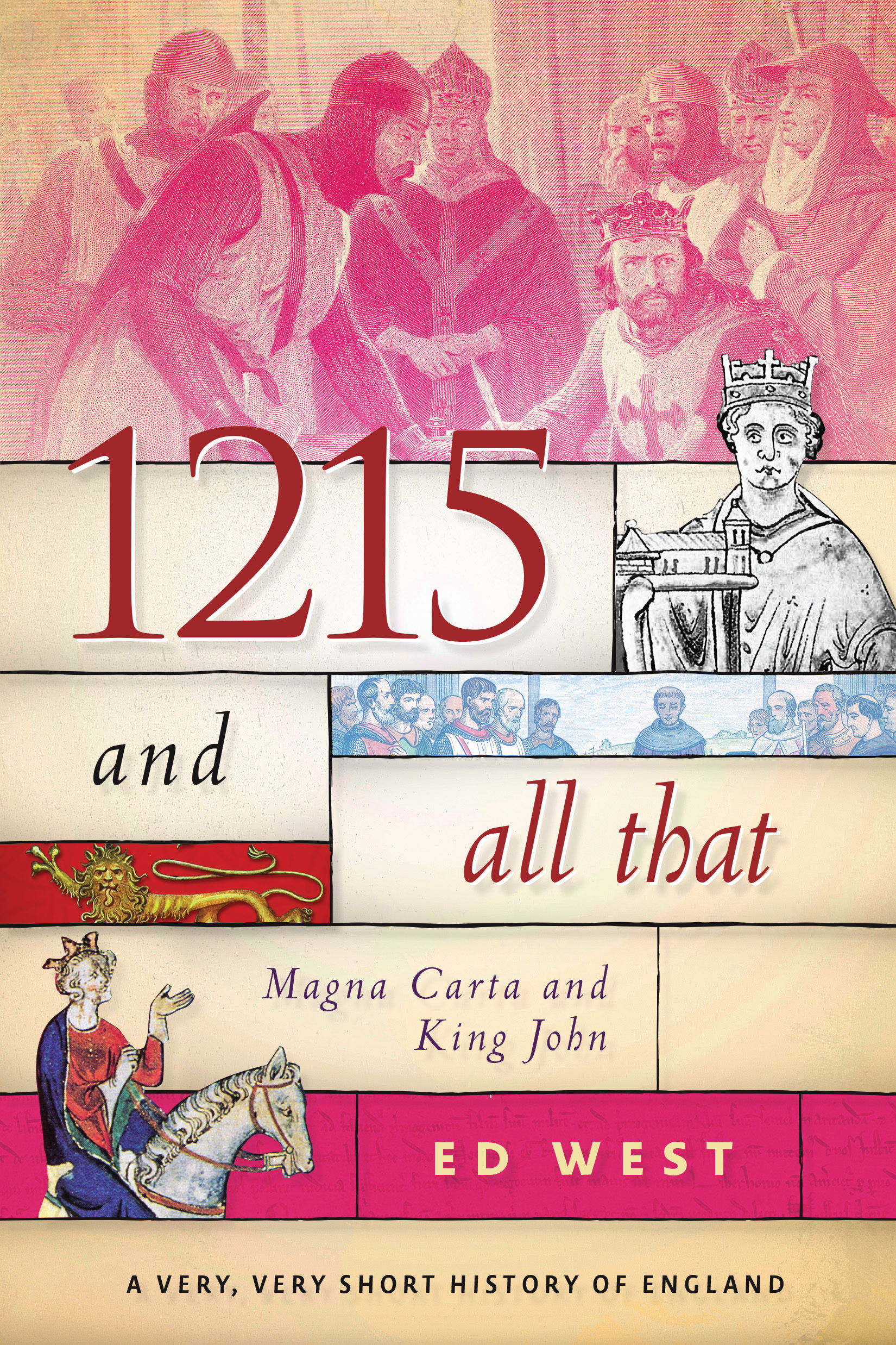 1215 and All That: The Magna Carta and King John
